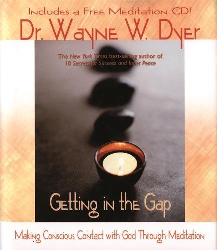 Download Getting in the Gap: Making Conscious Contact with God Through Meditation (Book & CD) pdf