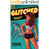 Glitched (Lexy Cooper Book 4)