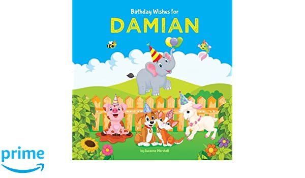 Birthday Wishes For Damian Personalized Book With Kids Poems Books Gifts