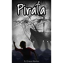 Pirata Até Que se Prove o Contrário!