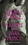 Pleasure of a Dark Prince (Immortals After Dark, Book 7)
