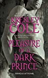 Pleasure of a Dark Prince (Immortals After Dark, Book 7)