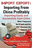 Import Export: Importing From China  Easily and Successfully