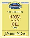 Hosea - Joel, J. Vernon McGee, 078520542X