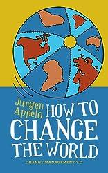 Comment changer le monde ? (French Edition)