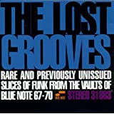The Lost Grooves: RARE AND PREVIOUSLY UNISSUED SLICES OF FUNK FROM THE VAULTS