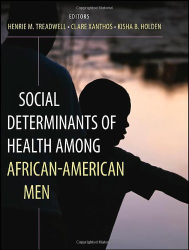 Social Determinants of Health Among African-American Men