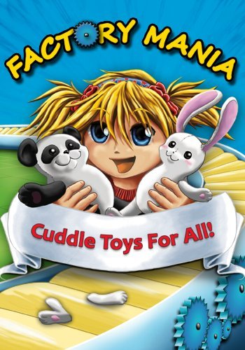 Factory Mania - Cuddle Toys for All! (English) [Download]
