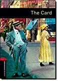 Oxford Bookworms Library: The Card: Level 3: 1000-Word Vocabulary (Oxford Bookworms Library: Stage 3)