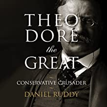 Theodore the Great: Conservative Crusader
