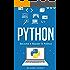 Python: Become A Master In Python ( Python, Python Programming, Computer Programming, Programming Language, JavaScript, C++, C#, Java, Programming)