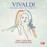 Vivaldi: Recorder Concerto in C Major, RV 443 (Digitally Remastered)