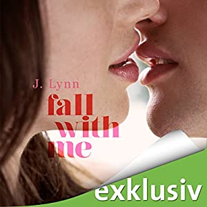 Fall with me (Wait for You 5) Hörbuch