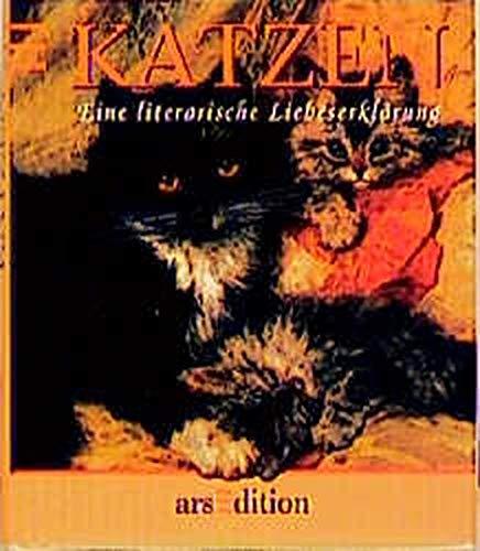 Katzen: Eine literarische Liebeserklärung.Weisheiten, Sprichwörter, Gedichte und Anekdoten (Die kleine Bibliothek)