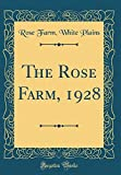 Amazon / Forgotten Books: The Rose Farm, 1928 Classic Reprint (Rose Farm White Plains)