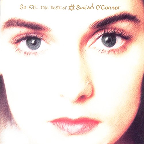 So Far: The Best of Sinéad O'Connor (Sinead O Connor Best Hits)