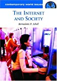 The Internet and Society, Bernadette H. Schell, 1598840312