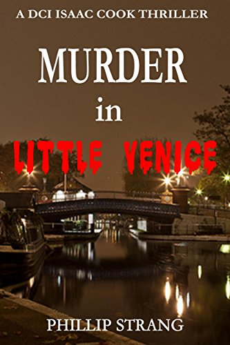 Murder in Little Venice (DCI Cook Thriller Series)