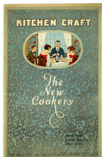 KITCHEN CRAFT: The New Cookery