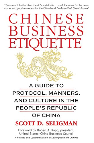 Pdf Business Chinese Business Etiquette: A Guide to Protocol,  Manners,  and Culture in thePeople's Republic of China