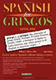 Spanish for Gringos Level One: Learn Spoken Spanish Without Taking a Course (Barron's Educational Series)