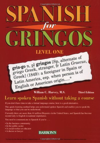 Spanish for Gringos Level 1 (Barron's Educational Series)
