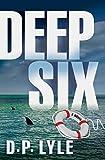 Deep Six: A Novel (Jake Longly)