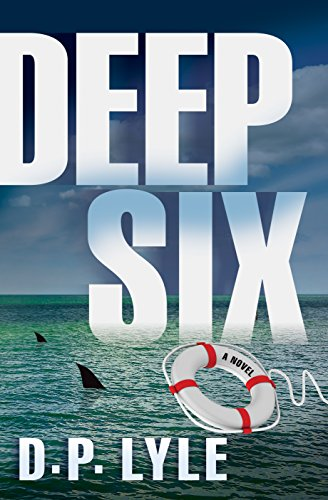 Deep Six (The Jake Longly Series Book 1)