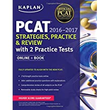 Kaplan PCAT 2016-2017 Strategies, Practice, and Review with 2 Practice Tests: Online + Book