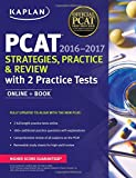 img - for Kaplan PCAT 2016-2017 Strategies, Practice, and Review with 2 Practice Tests: Online + Book (Kaplan Test Prep) book / textbook / text book