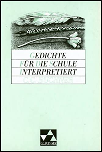 Gedichte Für Die Schule Interpretiert Lernmaterialien