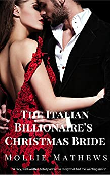 The Italian Billionaire's Christmas Bride: An Italian Billionaire Romance (Gemstone Billionaires  Book 1) by [Mathews, Mollie]