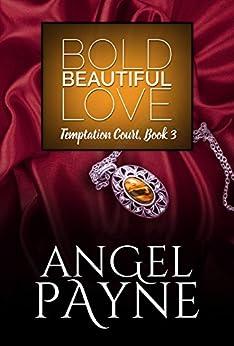 Bold Beautiful Love (Temptation Court Book 3) (English Edition) por [Payne, Angel]