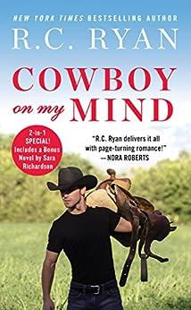 Cowboy on My Mind: Includes a bonus novella (Montana Strong) by [Ryan, R. C.]