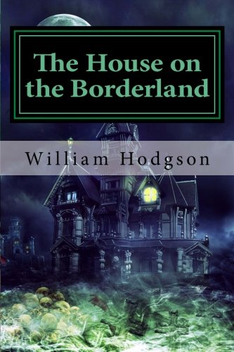 Book cover from The House on the Borderland by William Hope Hodgson