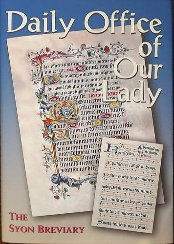 Daily Office of Our Lady: The Syon Breviary PDF