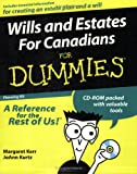 Wills and Estates for Canadians for Dummies, Margaret Kerr and JoAnn Kurtz, 1894413172