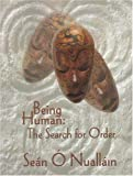 Being Human, Sean O Nuallain, 1841508918