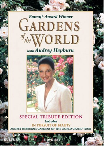 Gardens of the World with Audrey Hepburn (Special Tribute Edition) by Audrey Hepburn