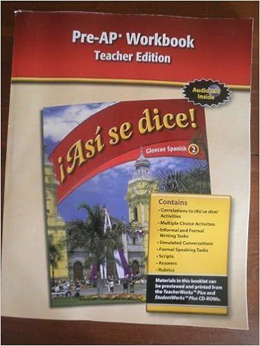 Pre AP Workbook Teacher Edition Asi Se Dice Glencoe