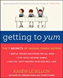 Getting to Yum, Karen Le Billon, 0062248707