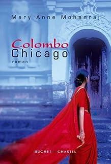 Colombo-Chicago : roman, Mohanraj, Mary Anne