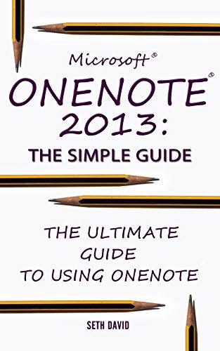 Microsoft OneNote 2013: The Simple Guide Pdf