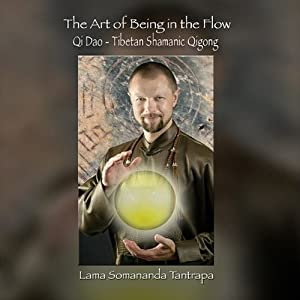 The Art of Being In the Flow Audiobook