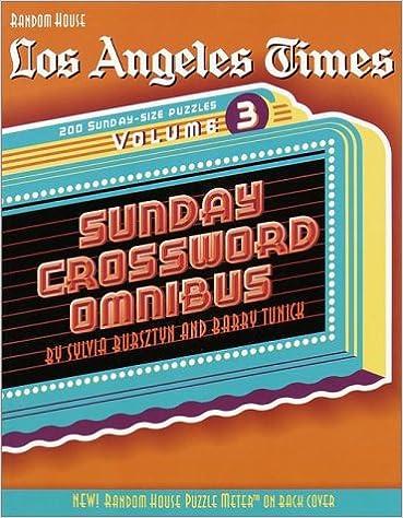Book Lat Sunday Omnibus V3 Crosswrd (Los Angeles Times Sunday Crossword Omnibus)