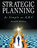 Strategic Planning: As Simple as A, B, C