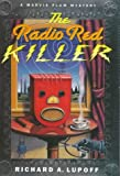 Front cover for the book The Radio Red Killer by Richard A. Lupoff
