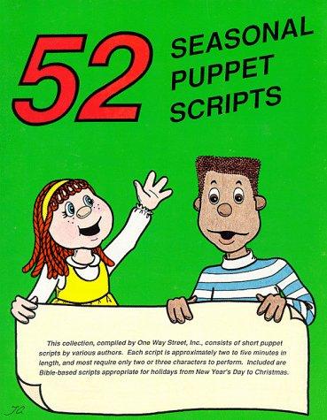52 Seasonal Puppet Scripts