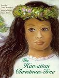 The Hawaiian Christmas Tree, Dawn Adrienne, 0966748417