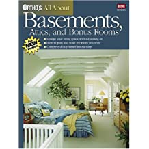 Ortho's All about Basements, Attics, and Bonus Rooms